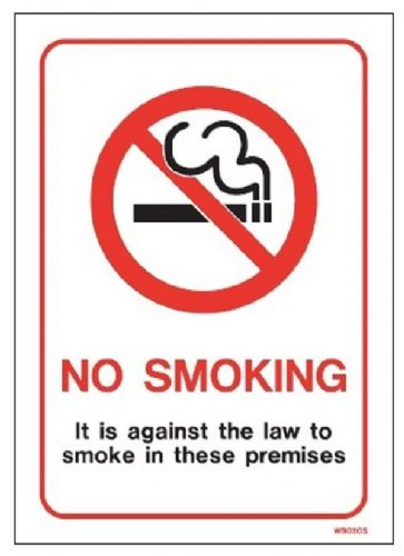No Smoking against the law *single / double-sided*